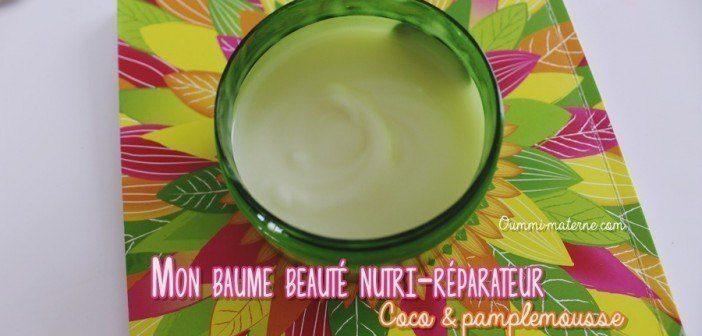 Home-made : Mon baume nutri-réparateur coco&pamplemousse