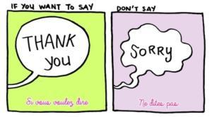 Parlons positif : remplacer «désolé» par «merci»