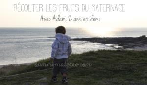 Les fruits du maternage sur Adam, 2 ans