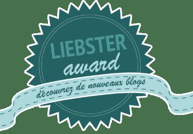 Liebster Award : Quelques révélations sur moi et mes nominations !