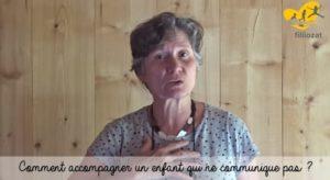 [Vidéo] Comment accompagner un enfant qui ne communique pas ? Isabelle Filliozat