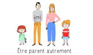 Être parent autrement : une mini-série sur la parentalité positive