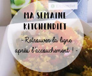 Kitchendiet – Votre solution pour retrouver la ligne après l'accouchement !